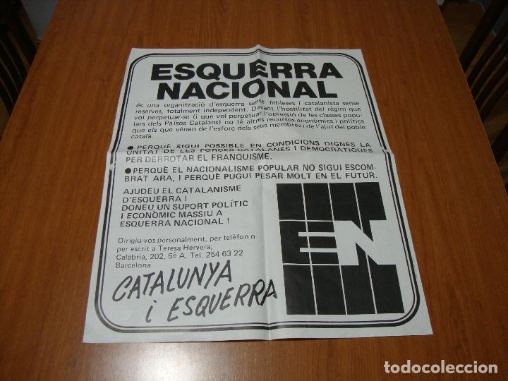 (TC-230/19) CARTEL POLITICO ESQUERRA NACIONAL (Coleccionismo - Carteles gran Formato - Carteles Políticos)