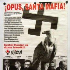 Carteles Políticos: !OPUS, SANTA MAFIA! ANTIGUO CARTEL MANIFESTACIÓN POLÍTICA DE LA IZQUIERDA ABERTZALE.. Lote 178630320