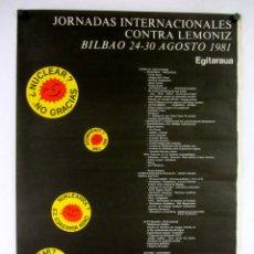 Carteles Políticos: HISTÓRICO CARTEL PROMOCIONAL JORNADAS INTERNACIONALES CONTRA CENTRAL NUCLEAR LEMOIZ (1981).. Lote 178793387