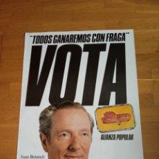 Carteles Políticos: CARTEL POLITICO TRANSICIÓN AP.FRAGA.UCD.CDS.PSOE.PCE.PSP.FALANGE.FUERZA NUEVA.LCR.MCE.. Lote 178998245
