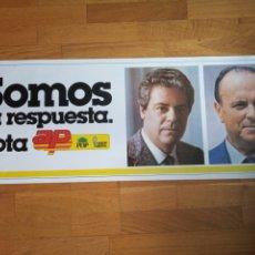 Carteles Políticos: CARTEL POLITICO TRANSICIÓN AP.FRAGA.CDS.UCD.PSOE.PCE.PSP.CCOO.UGT.PSUC.FUERZA NUEVA.FALANGE. Lote 178998418