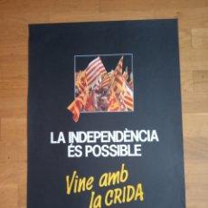 Carteles Políticos: CARTEL POLITICO TRANSICIÓN INDEPENDENTISTA CATALUNYA. ERC.CIU.MDT.PSUC.PSC.CUP.PSAN.TERRA LLIURE.CNT. Lote 178999050