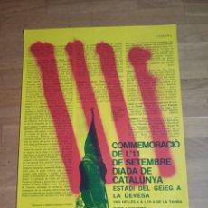 Affissi Politici: CARTEL POLITICO TRANSICIÓN INDEPENDENTISTA CATALUNYA. ERC.CIU.MDT.PSUC.PSC.CUP.PSAN.TERRA LLIURE.CNT. Lote 178999127