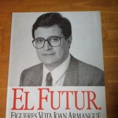 Carteles Políticos: CARTEL POLITICO TRANSICIÓN SOCIALISTA.FELIPE GONZÁLEZ.PSOE.PSC.PSP.UGT.PCE.PSUC.CCOO.AP.CDS.UCD.ORT.. Lote 179000658