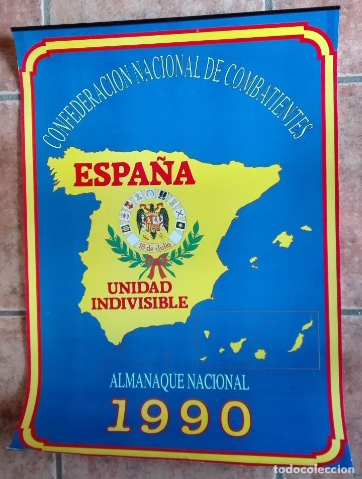 ALMANAQUE NACIONAL PARA 1990 DE LA CONFEDERACIÓN NACIONAL DE COMBATIENTES DE ESPAÑA (Coleccionismo - Carteles gran Formato - Carteles Políticos)