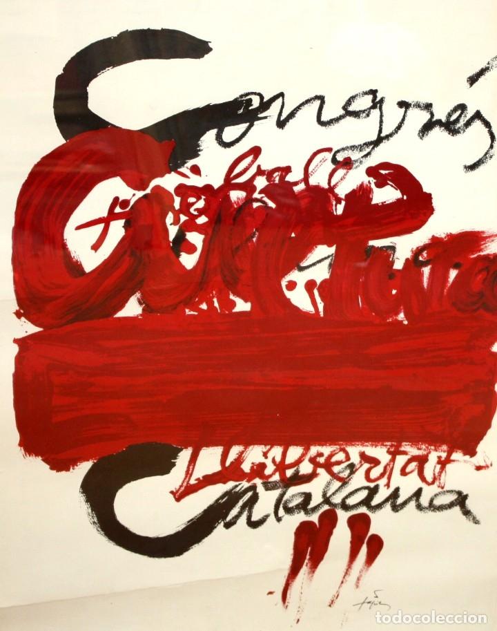 CARTEL DE ANTONI TAPIES. CONGRES LLIBERTAT CATALANA. AÑO 1977 (Coleccionismo - Carteles gran Formato - Carteles Políticos)