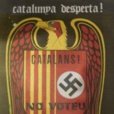 Carteles Políticos: CARTEL CATALUNYA DESPERTA - PNSC. Lote 213931051