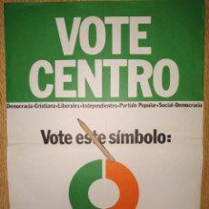 Carteles Políticos: CARTEL TRANSICIÓN: UCD ADOLFO SUÁREZ ELECCIONES 1977. Lote 181875010