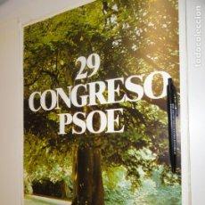 Carteles Políticos: CARTEL PSOE. 29 CONGRESO 1981. Lote 182501322
