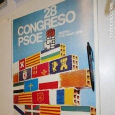 Carteles Políticos: CARTEL CAMPAÑA PSOE. 28 CONGRESO 1979. Lote 182501718