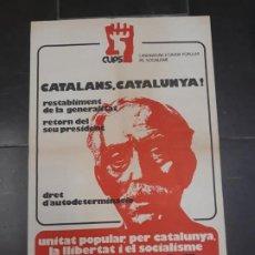 Carteles Políticos: TRANSICION - VOTA CUPS - CANDIDATURA D`UNITAT POPULAR PEL SOCIALISME AÑO 1977. Lote 185957443