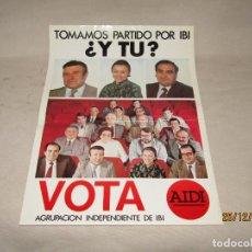 Carteles Políticos: ANTIGUO CARTEL ELECCIONES MUNICIPALES DE AIDI AGRUPACIÓN INDEPENDIENTE DE IBI. Lote 189614742