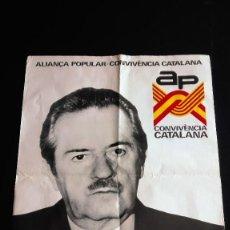 Carteles Políticos: CARTEL ALIANZA POPULAR-CONVIVENCIA CATALANA ELECCIONES GENERALES 1977. Lote 189733790