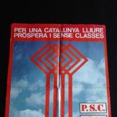 Carteles Políticos: CARTEL PSC-PSOE ELECCIONES GENERALES 1977. Lote 189734048