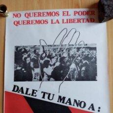 Affissi Politici: FALANGE ESPAÑOLA DE LAS J.O.N.S. (AUTENTICA) NO QUEREMOS EL PODER, QUEREMOS LA LIBERTAD. Lote 212256238