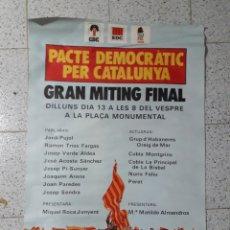 Carteles Políticos: ANTIGUO CARTEL PACTE DEMOCRÁTIC PER CATALUNYA 1977. Lote 191529168