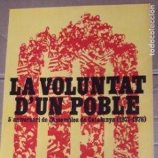 Carteles Políticos: CARTEL POLITICO ASSEMBLEA DE CATALUNYA / 5º ANIVERSARIO 1971-1976 / GRAN FORMATO. Lote 191633592