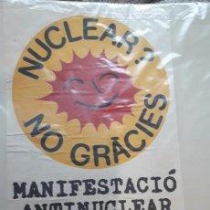 Carteles Políticos: CARTEL MANIFESTACIÓN ANTINUCLEAR EN BARCELONA / GRAN FORMATO / ÈPOCA. Lote 191653846
