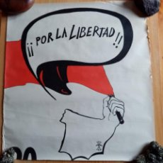 Carteles Políticos: FALANGE ESPAÑOLA Y DE LAS JONS (AUTENTICA) - POR LA LIBERTAD. Lote 191520965