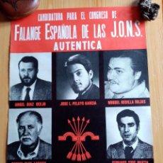 Carteles Políticos: CARTEL CANDITATURA PARA EL CONGRESO DE FALANGE ESPAÑOLA DE LAS JONS AUTENTICA 1977. Lote 191981190