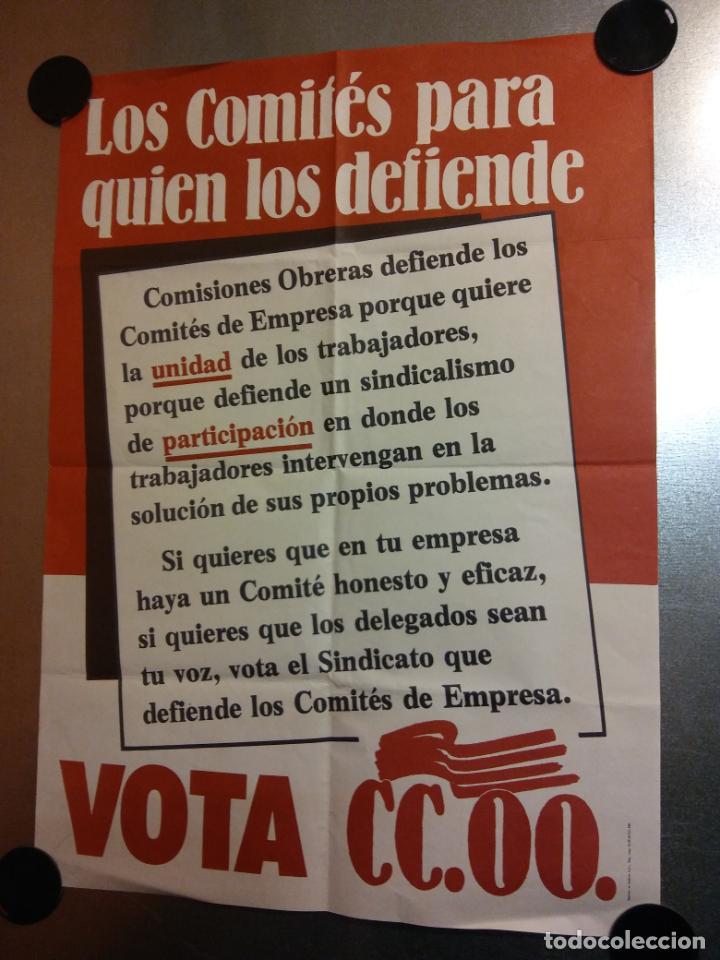 LOS COMITÉS PARA QUIEN LOS DEFIENDE. VOTA CC.OO. (Coleccionismo - Carteles gran Formato - Carteles Políticos)