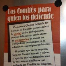 Carteles Políticos: LOS COMITÉS PARA QUIEN LOS DEFIENDE. VOTA CC.OO.. Lote 192444398