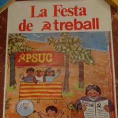 Affissi Politici: CARTEL PÓSTER LA FESTA DEL TREBALL - MONTJUÏC 17 - 18 SETEMBRE 1977. Lote 193948383