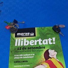 Carteles Políticos: CARTEL MARXA CAP A LA INDEPENDENCIA LLIBERTAT! MARXEM SOBRE BARCELONA. AÑO 2012.. Lote 194195602