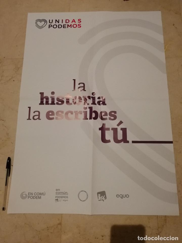 CARTEL ORIGINAL -50*70- LA HISTORIA LA ESCRIBES TU - PODEMOS - POLITICA - ELECCIONES CATALUÑA (Coleccionismo - Carteles gran Formato - Carteles Políticos)