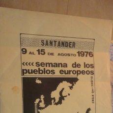 Carteles Políticos: ANTIGUO CARTEL PASQUIN SEMANA DE LOS PUEBLOS EUROPEOS.SDEU.SANTANDER 1976. Lote 195022877