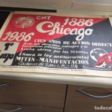 Carteles Políticos: CARTEL CNT CIEN AÑOS DE ACCIÓN DIRECTA ( CHICAGO 1886/1986 UNO DE MAYO). Lote 195942766