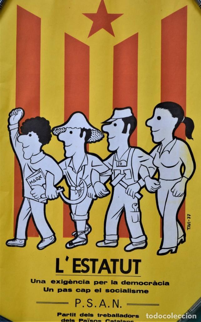 CARTEL ORIGINAL L´ESTATUT - PATIT DELS TRABALLADORS DELS PAÏSOS CATALANS - AÑO 1977 - 27 X 42 CM (Coleccionismo - Carteles gran Formato - Carteles Políticos)