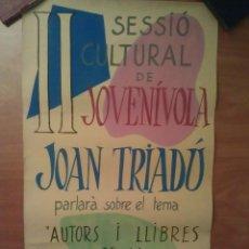 Carteles Políticos: 1956 CARTEL ORIGINAL CONFERENCIA DE JOAN TRIADÓ. Lote 197124720