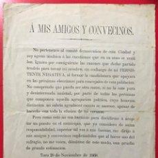 Carteles Políticos: CARTEL POLÍTICO PATRICIO LOPEZ ARCILLA, VECINO DE TORO (ZAMORA) SUPLICANDO NO LE VOTEN - AÑO 1868. Lote 197191396