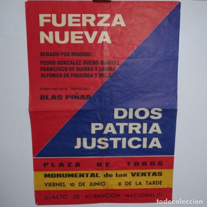 CARTEL DE FUERZA NUEVA.BLAS PIÑAR.ELECCIONES 1977.SENADO DE MADRID. (Coleccionismo - Carteles gran Formato - Carteles Políticos)