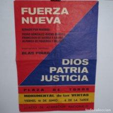 Carteles Políticos: CARTEL DE FUERZA NUEVA.BLAS PIÑAR.ELECCIONES 1977.SENADO DE MADRID.. Lote 197475820