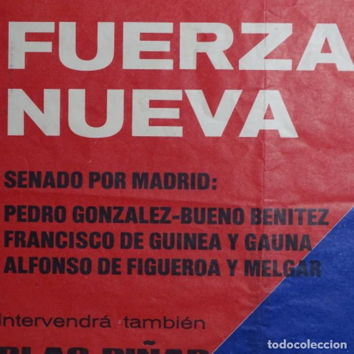 Carteles Políticos: Cartel de fuerza nueva.blas piñar.elecciones 1977.senado de madrid. - Foto 2 - 197475820