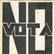 Carteles Políticos: PEGATINA: VOTA NO. FALANGE ESPAÑOLA (INDEPENDIENTE). Lote 197830603