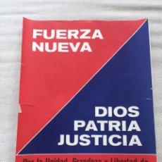 Carteles Políticos: RARO CARTEL POLÍTICO,FUERZA NUEVA,FUERZA JOVEN,UNIÓN NACIONAL,,TRANSICIÓN POLÍTICA,20 N ,BLAS PIÑAR. Lote 199064998