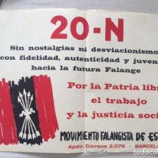 Carteles Políticos: RARÍSIMO CARTEL POLÍTICO,TRANSICIÓN,NACIONAL REVOLUCIONARIO,MOVIMIENTO FALANGISTA DE ESPAÑA,FALANGE,. Lote 199070450