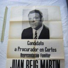 Affissi Politici: JML CARTEL POLITICO POLITICA CANDIDATO PROCURADOR CORTES JUAN REIG MARTIN ELECCIONES 1971 SEVILLA. Lote 199122345