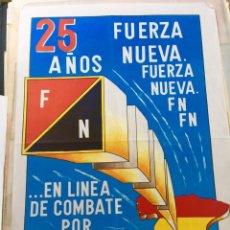 Carteles Políticos: RARO CARTEL POLÍTICO,FRANCO,FALANGE,FUERZA NUEVA,FUERZA JOVEN,TRANSICIÓN,COLECCIONISMO. Lote 199367000