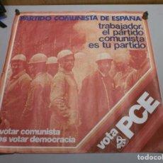Affiches Politiques: CARTEL POLITICO PLENA TRANSICION AÑO 1977 ORIGINAL VOTA PCE MIDE 64X64 CMS. Lote 200361842