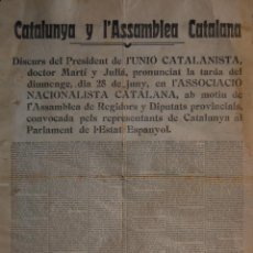 Carteles Políticos: IMPRESSIÓ A DUES CARES EN GRAN FORMAT, 62 X 45 CM, DISCURS DR. MARTÍ I JULIÀ. UNIÓ CATALANISTA 1908.. Lote 200404357