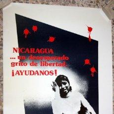 Carteles Políticos: CARTEL NICARAGUA AYUDANOS. FIRMA ILEGIBLE. 59,5 CM. X 42 CM. AÑOS 70. Lote 202940337