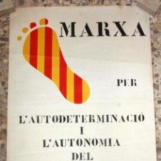 Carteles Políticos: CARTELL MARXA PER L'AUTODETERMINACIÓ I L'AUTONOMIA DEL PAÍS VALENCIÀ. (OCTUBRE 1977). 50 CM X 30 CM. Lote 202943195