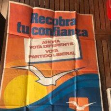 Carteles Políticos: CARTEL VOTA PARTIDO LIBERAL. ELECCIONES 1979. POLÍTICA. Lote 204393882