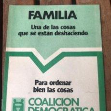 Carteles Políticos: PANFLETO COALICIÓN DEMOCRÁTICA. ELECCIONES 1979. POLÍTICA.. Lote 204395998