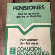 Carteles Políticos: PANFLETO COALICIÓN DEMOCRÁTICA. ELECCIONES 1979. POLÍTICA.. Lote 204396108