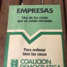 Carteles Políticos: PANFLETO COALICIÓN DEMOCRÁTICA. ELECCIONES 1979. POLÍTICA.. Lote 204396248